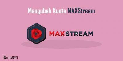 Cara Ubah Kuota MAXstream Jadi Flash