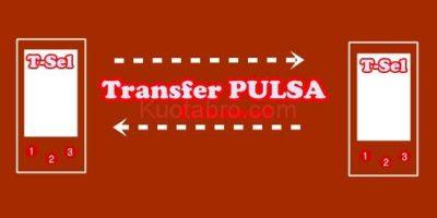 3 Cara Transfer Pulsa Telkomsel Terbaru + Informasi Minimum Transfernya