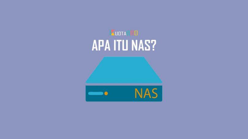 Apa itu NAS?