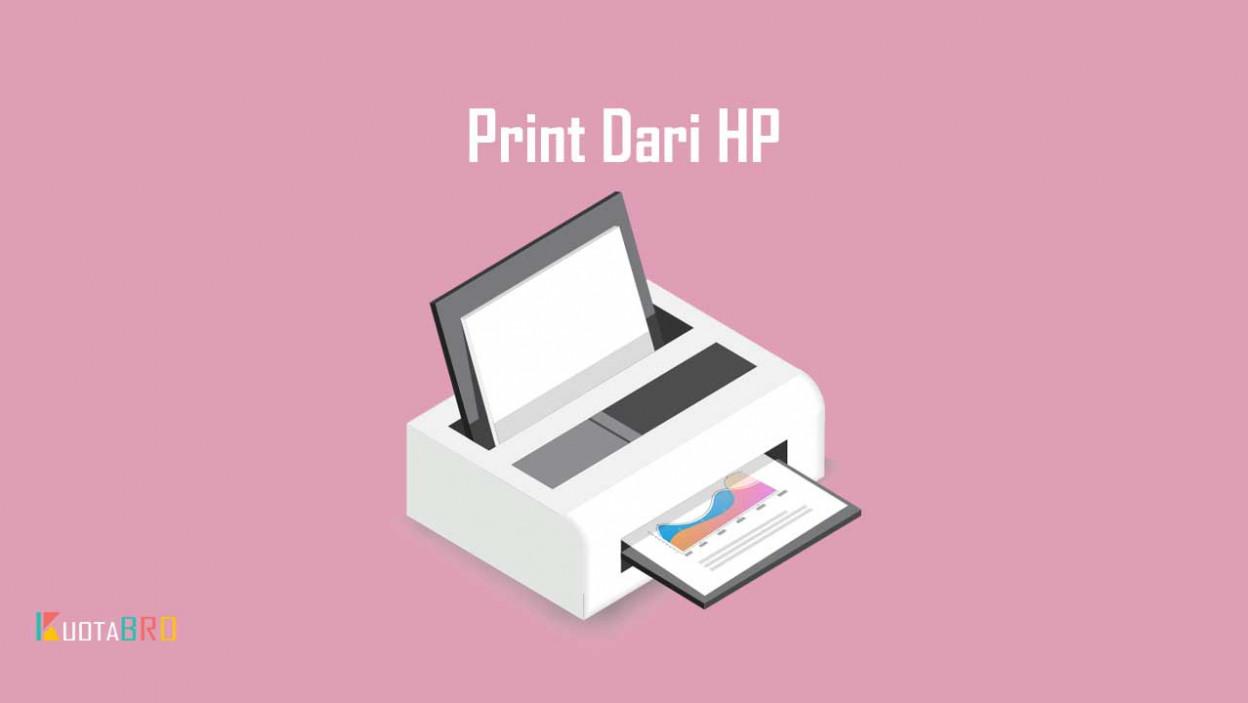 √ 3 Cara Print Dari HP ke Berbagai Merk Printer Terbaru 2020