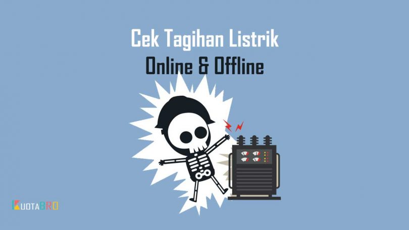 Cek Tagihan Listrik Online & Offline