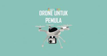 Drone Untuk Pemula