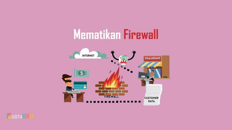 Mematikan Firewall Windows