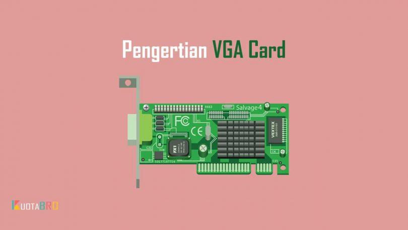 Pengertian VGA Card