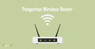 Pengertian Wireless Router