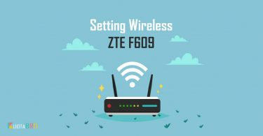 Setting Wireless ZTE F609