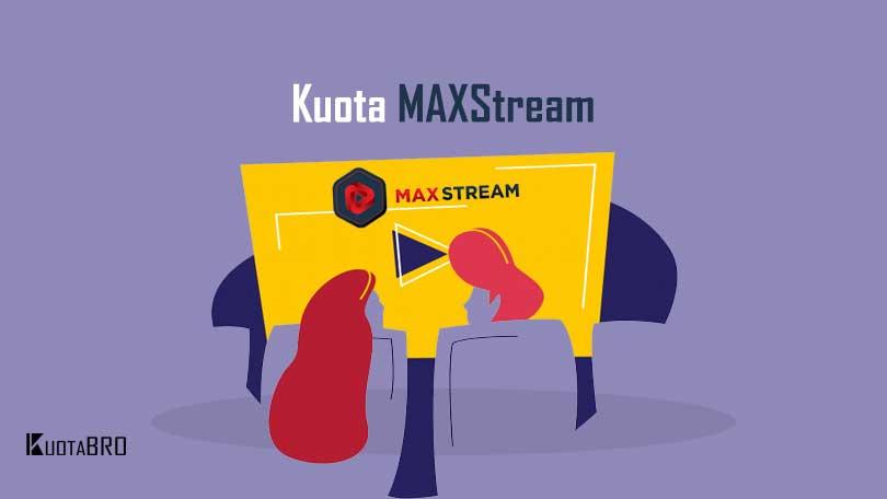 Apa Itu Kuota MAXstream Telkomsel