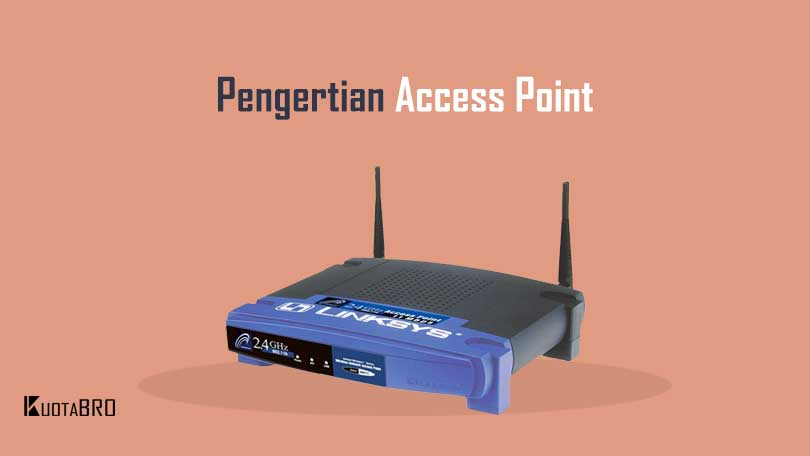 Apa itu Access Point