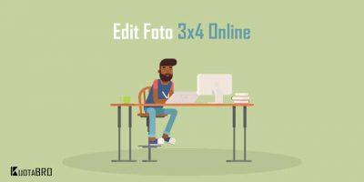 4 Cara Mengubah Ukuran Foto Menjadi 3×4 Online