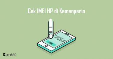 Cek IMEI HP di Kemenperin