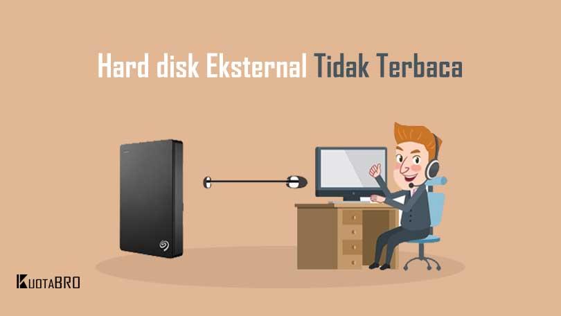 Hard disk Eksternal Tidak Terbaca