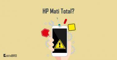 Penyebab HP Mati Total