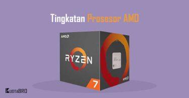 Tingkatan Prosesor AMD