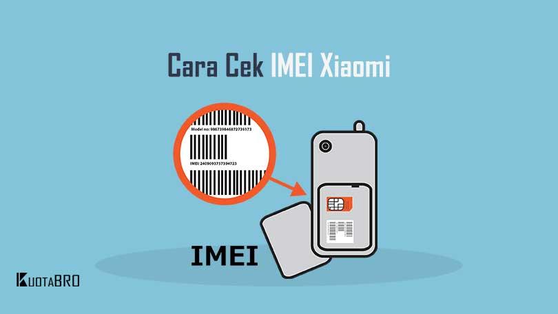 5 Cara Cek IMEI Xiaomi Terdaftar atau Tidak - Cara Cek IMEI Xiaomi