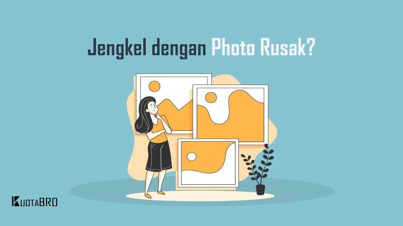 Cara Memperbaiki Foto yang Corrupt
