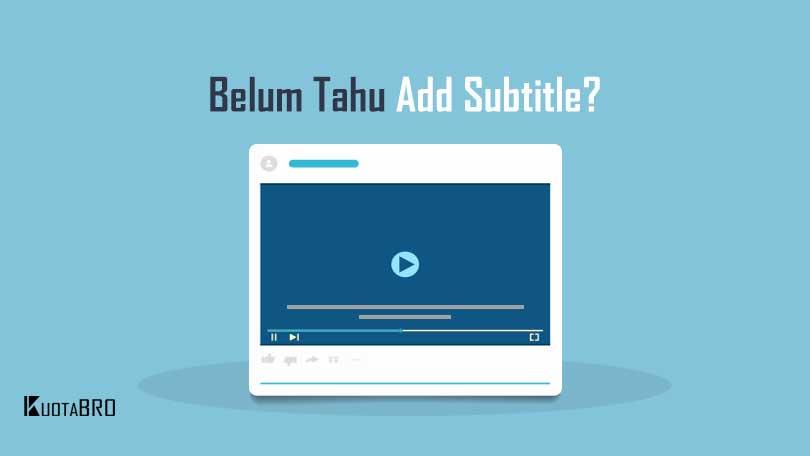 Cara Menampilkan Subtitle di Laptop