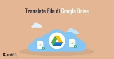 Cara Translate di Google Drive
