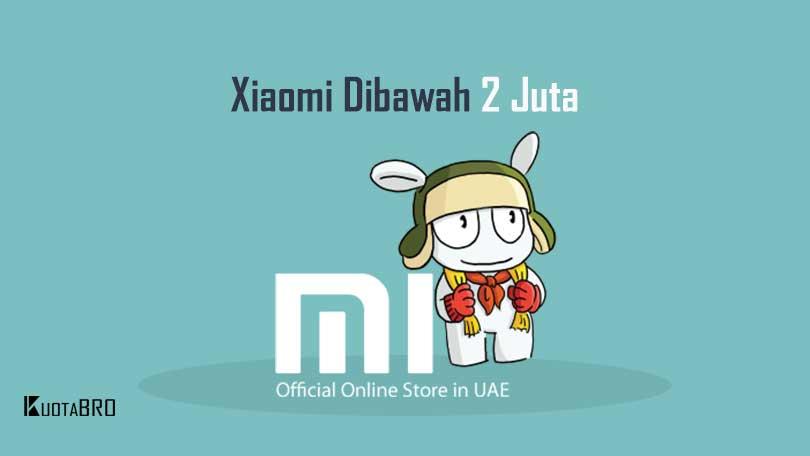 Xiaomi Dibawah 2 Juta