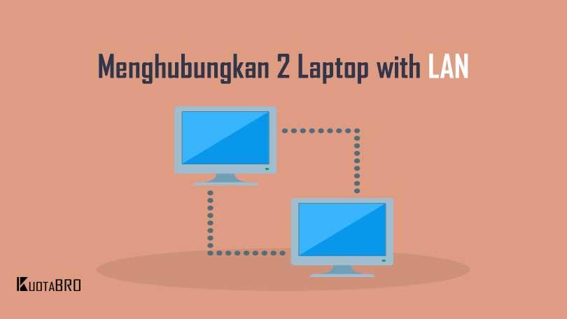Cara Menghubungkan 2 Laptop dengan Kabel LAN Windows 10