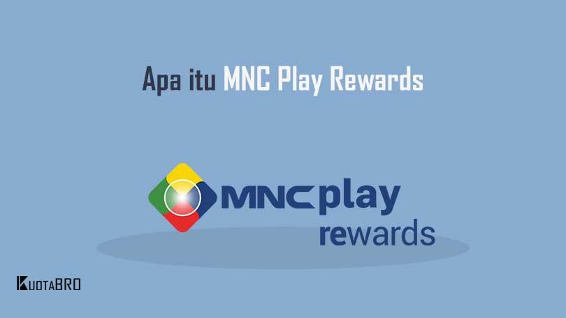 Apa itu MNC Play Rewards