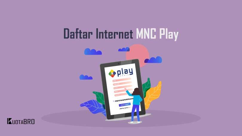 Cara Daftar Internet MNC Play Media