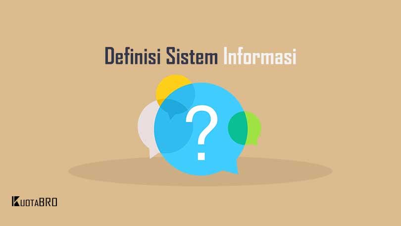 Pengertian Sistem Informasi Menurut Para Ahli
