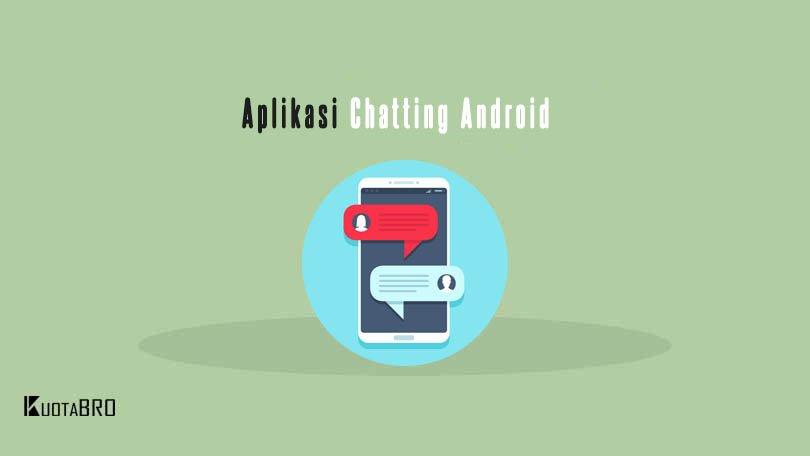 Aplikasi-Chatting-Android-Terbaik