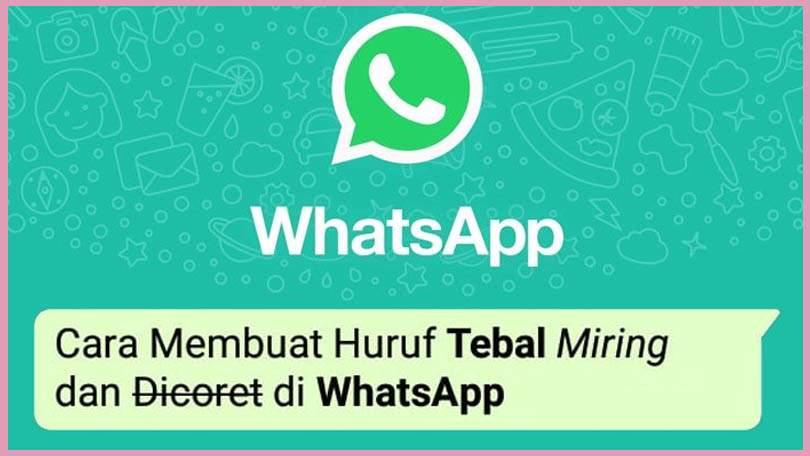Tips WhatsApp-Huruf-Tebal-dan-Miring