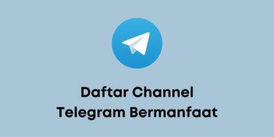 10 Daftar Channel Telegram Bermanfaat