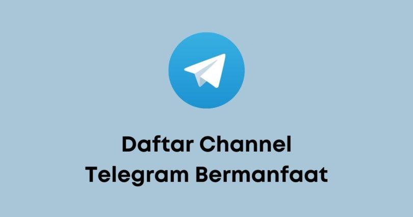 10 Daftar Channel Telegram Bermanfaat - Daftar Channel Telegram Bermanfaat